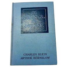 The Lion and The Mouse Charles Klein  Arthur Hornblow Stuart Travis 1st Edition 1906
