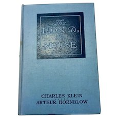 The Lion and The Mouse Charles Klein  Arthur Hornblow Stuart Travis 1st Edition 1906