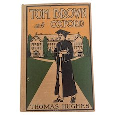 Tom Brown at Oxford Thomas Hughes Grosset and Dunlap Publishers New York