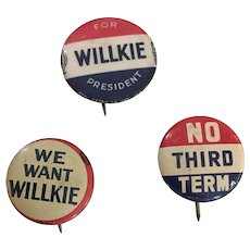 Set of 3 Willke Political Buttons - We Want Willke - No Third Term - Willke For President 1940 - Red Tag Sale Item