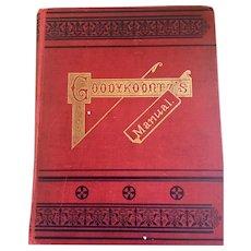 Goodykoontz's  Manual and Perpetual Calender  Jasper Goodykoontz 1897 Rare