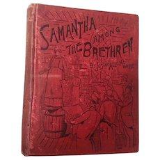 "Samantha Among The Brethren by ""Josiah Allen's Wife"" Marietta Holley 1892"