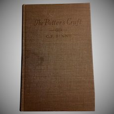 The Potter's Craft by Charles F. Binns 3rd Edition