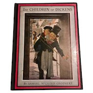 The Children of Dickens illustrated by Jessie Willcox Smith by Samuel McChord Crothers 1947