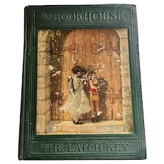 My Bookhouse The Latch Key Olive Beaupre Miller Vol. 6  1925