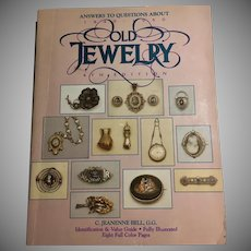 Answers to Questions About Old Jewelry 1840 - 1950 C. Jeanenne Bell 4th Edition