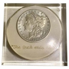 """1883 Morgan Silver Dollar Lucite Encased Paperweight """"The Buck Ends Here"""""""