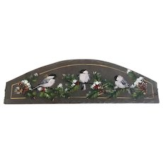 Vintage Hand Painted Slate Plaque with Chicadees on a Branch