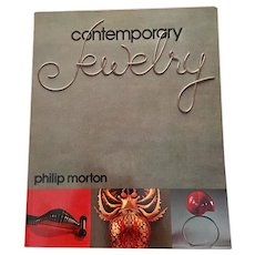 Contemporary Jewelry by Philip Morton, 1st Edition Soft Cover