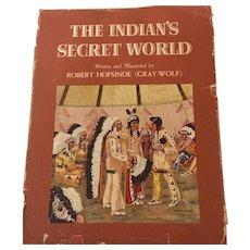 The Indian's Secret World by Robert Hofsinde (Gray Wolf), 1955