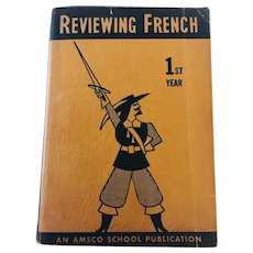 1953 Reviewing French 1st Year An Amsco School Publication, Illustrated