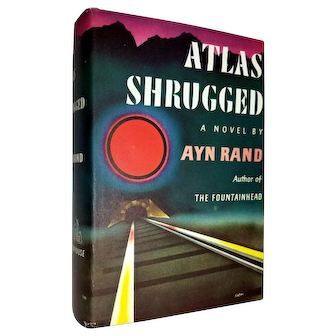 Ayn Rand: Atlas Shrugged. 1957, First Printing First Edition