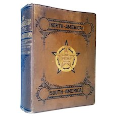 Two Americas. Their complete History From the Earliest Discoveries to the Present Day. 1881, Chicago. 1st Edition