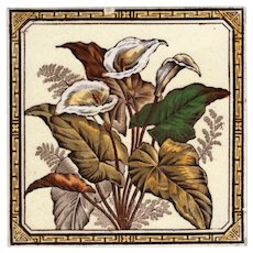 The Decorative Art Tile Co. - c.1887 - Arum Lilies & Fronds - Hand Tinted - Transfer Printed - Victorian Era Tile