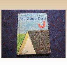 """Rare Peter Wezel """"The Good Bird"""" Children's Book"""