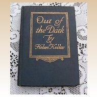 "1913 Helen Keller's ""Out Of The Dark"" Book"