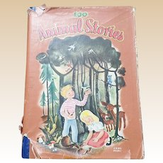 1947 First Edition 100 Animal Stories