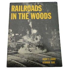 "1970 Edition of ""Railroads In The Woods"" Book"