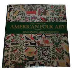 The Flowering of American Folk Art (1776-1876) Book