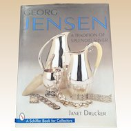 Georg Jensen A Tradition of Splendid Silver First Edition