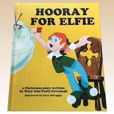 First Edition 1976 Hooray For Elfie Children Book