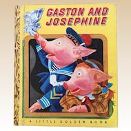 1948 Gaston and Josephine Little Golden Book