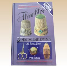 Hardcover First Edition Zalkin's Handbook Of Thimbles and Sewing Implements Price Guide