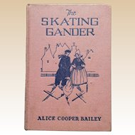 1927 The Skating Gander by Alice Cooper Bailey Children Book