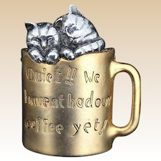 Danecraft Quiet We Haven't Had Our Coffee Yet Kitten Coffee Pin