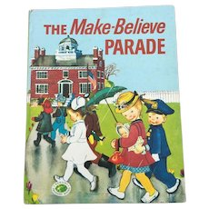 1949 First Edition Nursery Treasure Books The Make Believe Parade Eloise Wilkin Children Book