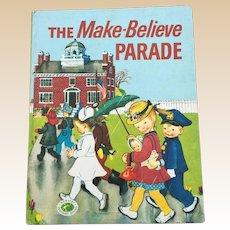 1949 First Edition Nursery Treasure Books The Make Believe Parade Eloise Wilkin Children Book