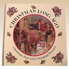 1992 Christmas Long Ago Changing Pictures Children Book