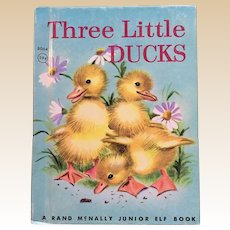 1945 Three Little Ducks Rand McNally Junior Elf Book