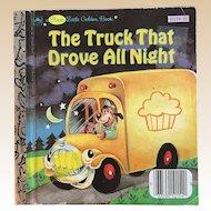1986 The Truck That Drove All NIght First Little Golden Book