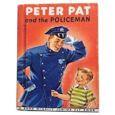 1958 Peter Pat and the Policeman Rand Mcnally Junior Elf Children Book