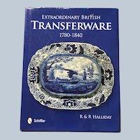 Hardcover Schiffer Extraordinary British Transferware 1780-1840 Reference Guide