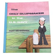 1966 The Only Glupmaker In The U.S. Navy Hardcover Book