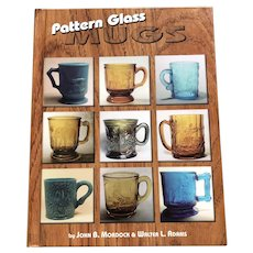 1995 Hardcover Pattern Glass Mugs Reference and Price Guide