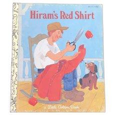 HTF 1981 Hiram's Red Shirt Little Golden Book First Edition
