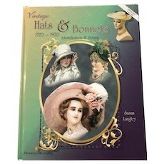 1998 Hardcover Vintage Hats & Bonnets 1770-1970 Reference and Price Guide