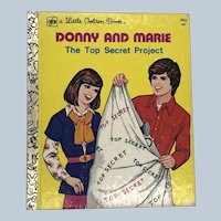 Vintage Little Golden Book Donny and Marie The Top Secret Project First Edition