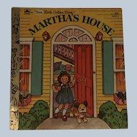Vintage First Little Golden Book Martha's House