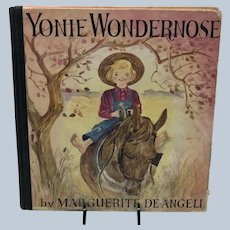 1944 First Edition Yonie Wondernose Marquetite De Angeli Children Book