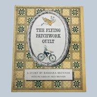 Vintage 1965 The Flying Patchwork Quilt Barbara Brenner Children Book