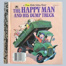 1978 First Little Golden Book The Happy Man And His Dump Truck
