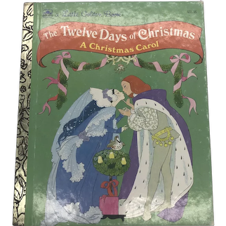 1992 First Edition The Twelve Days Of Christmas Little Golden Book