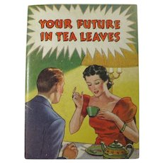"1937 Fortune Telling Booklet - ""Your Future In Tea Leaves"""