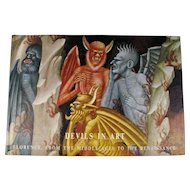 """""""Devils In Art: Florence From The Middle Ages to the Renaissance"""" Illustrated Art Book"""