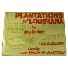 PLANTATIONS OF LOUISIANA Hardcover Book With Maps & Illustrations