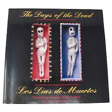 The Days Of The Dead / Los Dias De Muertos Mexico Photo Book